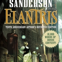 Book Review: Elantris: Tenth Anniversary Author's Definitive Edition by Brandon Sanderson