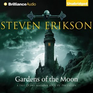 Audio Book Haul Gardens Of The Moon The Malazan Book Of The Fallen 1 By Steven Erikson