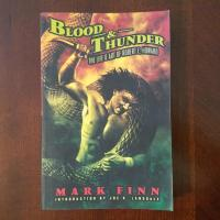 Book Haul/Spotlight - Blood and Thunder: The Life and Art of Robert E. Howard by Mark Finn