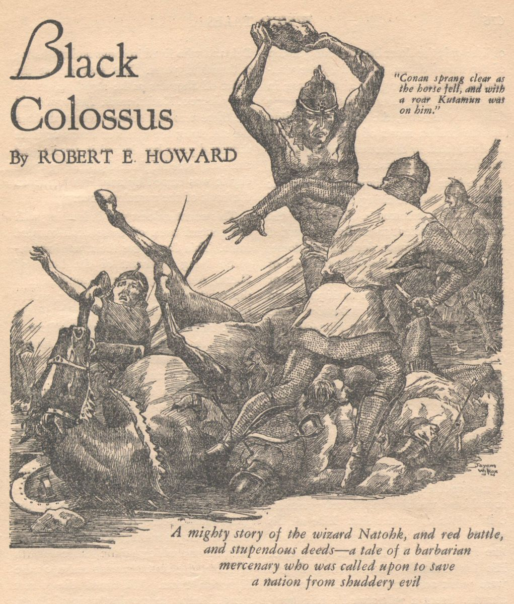 "REH Guest Blog Series - ""By Crom"" Conan and The Khoraja Saga: Beyond Robert E. Howard's Black Colossus by Bob Byrne"