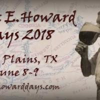 Robert E. Howard Days 2018 & Robert E. Howard House Archaeology Project