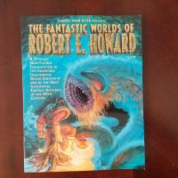 Book Haul/Spotlight – The Fantastic Worlds of Robert E. Howard