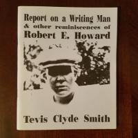 Book Haul/Spotlight – Report on a Writing Man & Other Reminiscences of Robert E. Howard by Tevis Clyde Smith